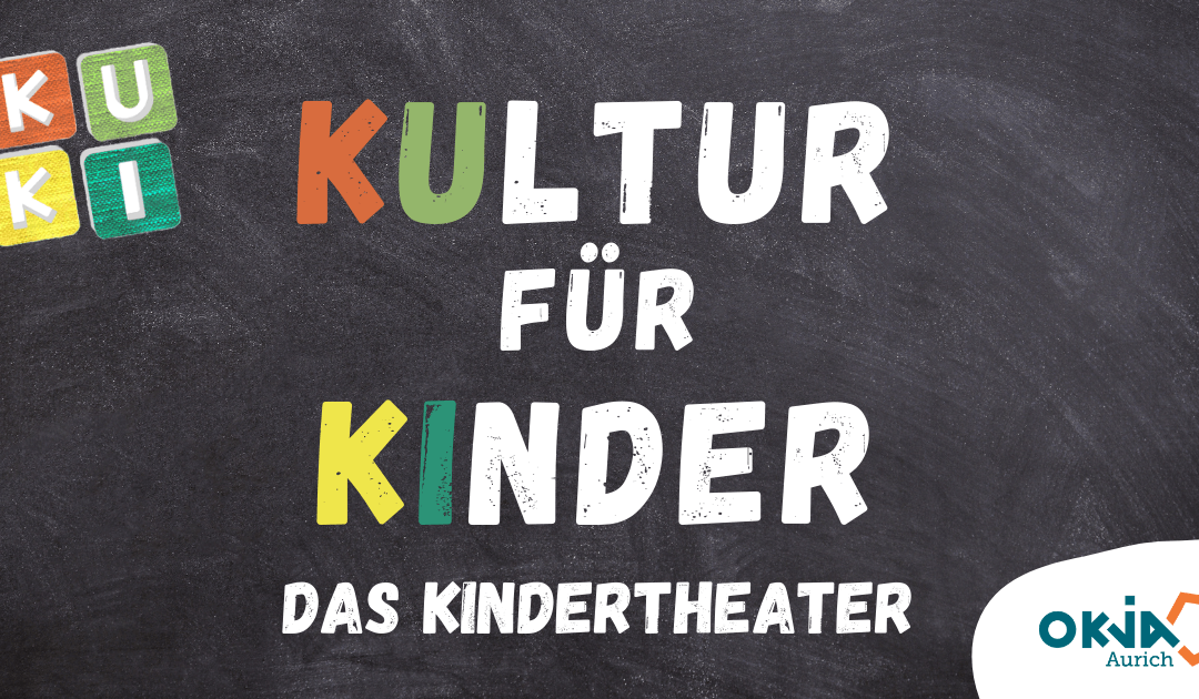 KUKI – Kultur für Kinder